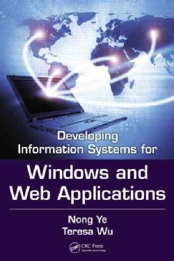 Developing Windows-based and Web-enabled Information Systems (Hardcover)
