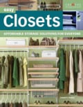 Easy Closets: Affordable Storage Solutions for Everyone (Paperback)