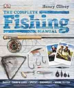 The Complete Fishing Manual (Hardcover)