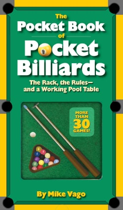 The Pocket Book of Pocket Billiards: The Rack, the Rules-and a Working Pool Table (Paperback)