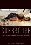 Surrender: Erotic Tales of Female Pleasure and Submission (Paperback)
