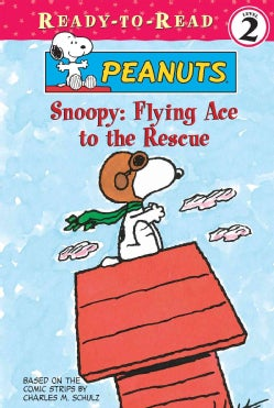 Snoopy: Flying Ace to the Rescue (Hardcover)