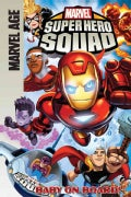 Super Hero Squad: Baby on Board! (Hardcover)