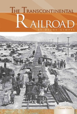 The Transcontinental Railroad (Hardcover)