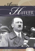 Adolf Hitler: German Dictator (Hardcover)