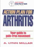 Action Plan for Arthritis (Paperback)