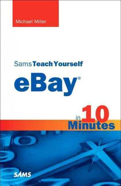 Sams Teach Yourself eBay in 10 Minutes (Paperback)