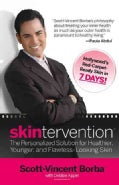 Skintervention: The Personalized Solution for Healthier, Younger, and Flawless-Looking Skin (Paperback)