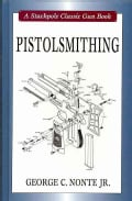 Pistolsmithing (Hardcover)