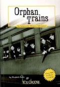 Orphan Trains: An Interactive History Adventure (Paperback)