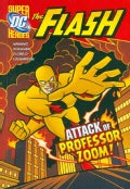 The Attack of Professor Zoom! (Paperback)