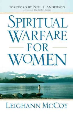 Spiritual Warfare for Women (Paperback)