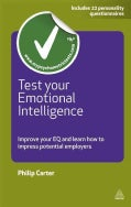 Test Your Emotional Intelligence: Improve Your EQ and Learn How to Impress Potential Employers (Paperback)