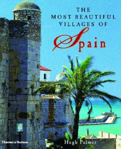 The Most Beautiful Villages of Spain (Hardcover)
