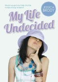My Life Undecided (Hardcover)
