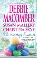 The Knitting Diaries: The Twenty-First Wish / Coming Unraveled / Home to Summer Island (Paperback)