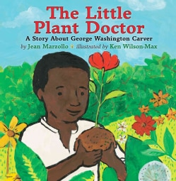 The Little Plant Doctor: A Story About George Washington Carver (Hardcover)