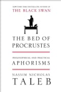 The Bed of Procrustes: Philosophical and Practical Aphorisms (Hardcover)