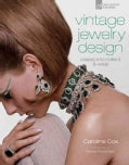 Vintage Jewelry Design: Classics to Collect & Wear (Hardcover)