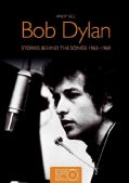 Bob Dylan: Stories Behind the Songs 1962-69 (Paperback)
