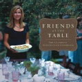 Friends at the Table: The Ultimate Supper Club Cookbook (Hardcover)