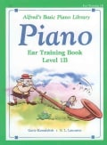Alfred's Basic Piano Library Piano, Ear Training Book Level 1B (Paperback)
