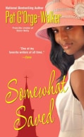 Somewhat Saved (Paperback)