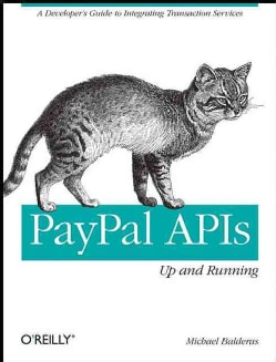 PayPal APIs Up and Running (Paperback)