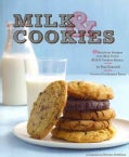 Milk & Cookies: 89 Heirloom Recipes from New York's Milk & Cookies Bakery (Hardcover)