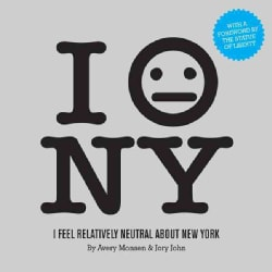 I Feel Relatively Neutral About New York (Paperback)