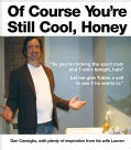 Of Course You're Still Cool, Honey (Paperback)