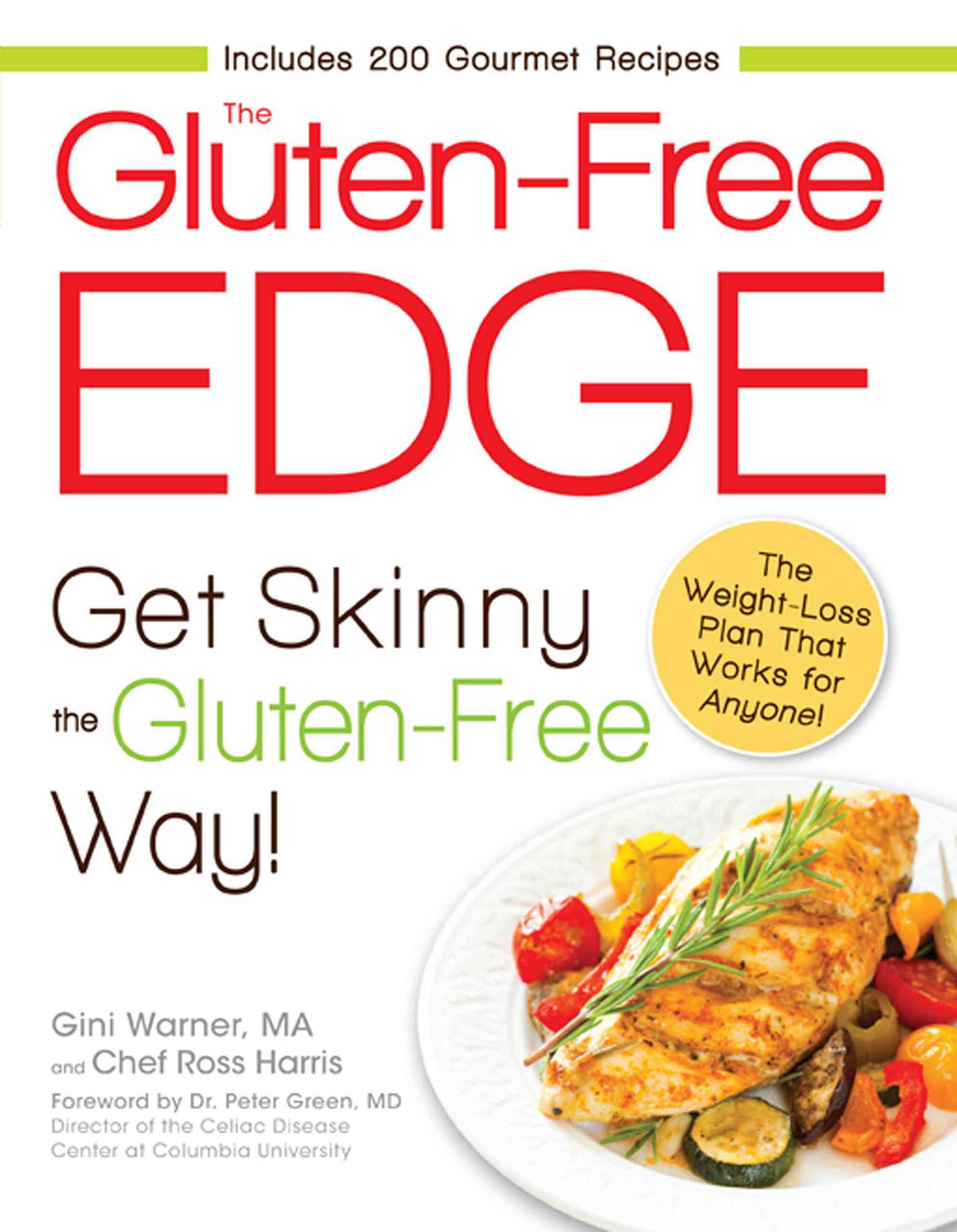 The Gluten-Free Edge: Get Skinny the Gluten-Free Way! (Paperback)
