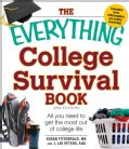 The Everything College Survival Book: All You Need to Get the Most Out of College Life (Paperback)