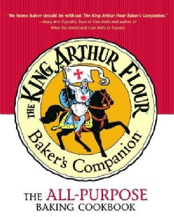 The King Arthur Flour Baker's Companion: The All-Purpose Baking Cookbook (Hardcover)