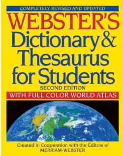 Webster's Dictionary & Thesaurus for Students With Full-Color World Atlas (Paperback)