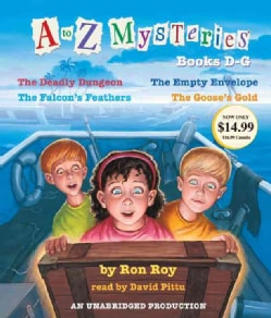 A to Z Mysteries: Books D-G: The Deadly Dungeon, The Empty Envelope, The Falcon's Feathers, The Goose's Gold (CD-Audio)