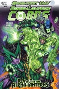 Green Lantern Corps: Revolt of the Alpha Lanterns (Hardcover)