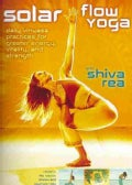 Solar Flow Yoga: Daily Vinyasa Practices for Greater Energy, Vitality, and Strength (DVD video)