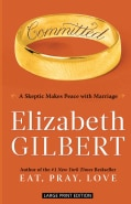 Committed: A Skeptic Makes Peace with Marriage (Paperback)