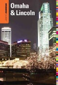 Insiders' Guide to Omaha & Lincoln (Paperback)
