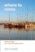 Where to Retire: America's Best & Most Affordable Places (Paperback)