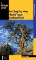Falcon Guide Best Easy Day Hikes Grand Teton National Park (Paperback)