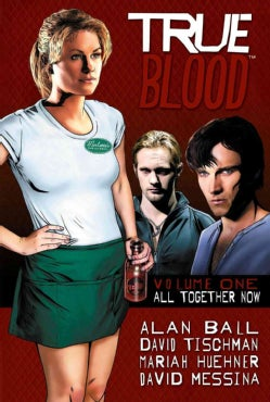 True Blood 1: All Together Now (Hardcover)
