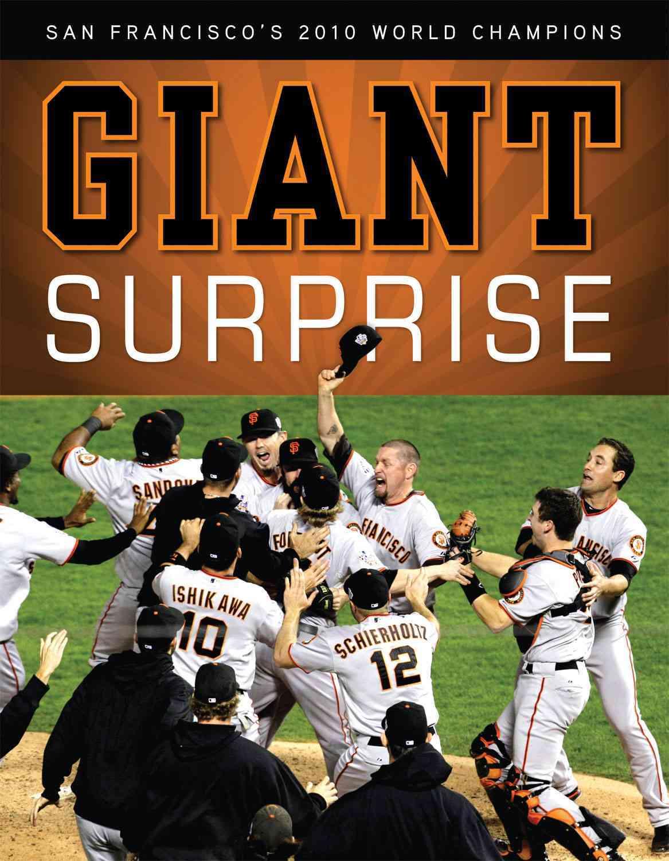Giant Surprise: San Francisco's 2010 World Champions (Paperback)