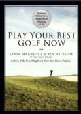 Play Your Best Golf Now: Discover Vision54's 8 Essential Playing Skills (Hardcover)