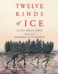 Twelve Kinds of Ice (Hardcover)