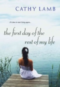 First Day of the Rest of My Life (Paperback)