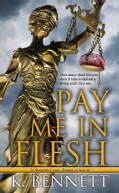 Pay Me in Flesh (Paperback)