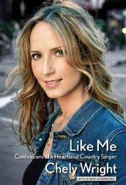 Like Me: Confessions of a Heartland Country Singer (Paperback)