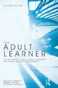 The Adult Learner: The Definitive Classic in Adult Education and Human Resource Development (Paperback)